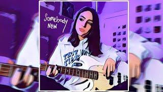 Somebody New - Gabriela Bee (Lyric Video)