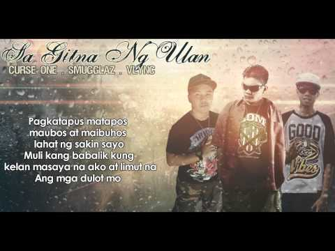 Sa Gitna Ng Ulan   Curse One, Smugglaz, Vlync (Clear Version)