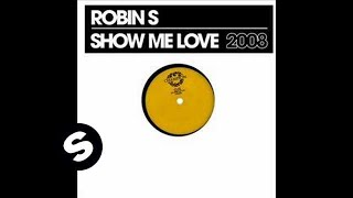 Robin S - Show Me Love 2008 video