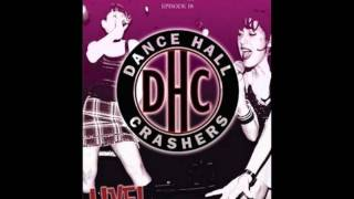 Dance Hall Crashers - Don't Call