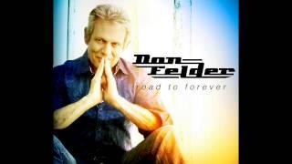 Don Felder - Road To Forever