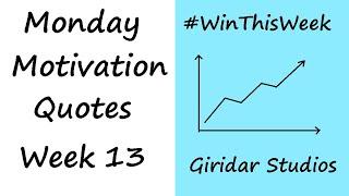 Transform Your Life - Top 10 Quotes - Monday Motivation Part 13 - Giridar Studios