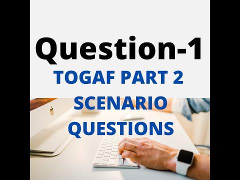 Q1- How to Crack Enterprise Architecture TOGAF Part 2 Question ...
