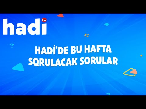 17-23 ŞUBAT HAFTASI HADİ'DE SORULACAK SORULAR BU VİDEO'DA GİZLİ.
