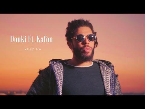 Douki - Yezzina (feat. Kafon)