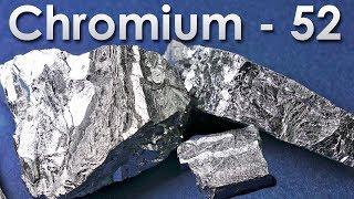 Chromium - The HARDEST METAL ON EARTH!