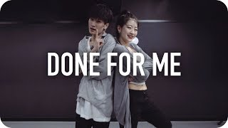 Done For Me - Charlie Puth Ft. Kehlani / Youjin Kim Choreography