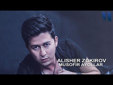 Alisher Zokirov - Musofir ayollar   Алишер Зокиров - Мусофир аёллар (music version)