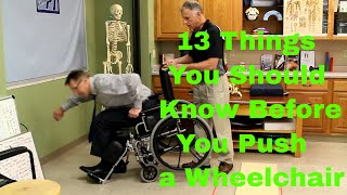 13 Things You Should Know Before You Push a Wheelchair.