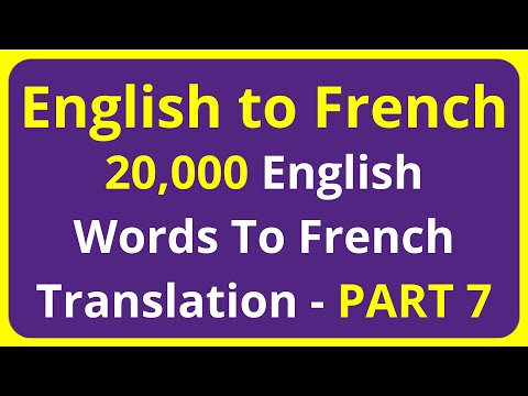 20,000 English Words To French Translation Meaning - PART 7 | English to Francais translation
