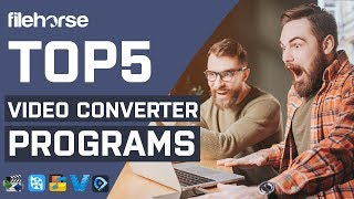 Top 5 - Video Converter Programs for Windows PC (2020)