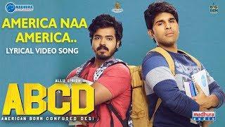 America Naa America Lyrical Video | #ABCD Telugu Movie | Allu Sirish | Rukshar Dhillon | #ABCDSongs