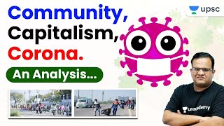 Corona, Capitalism and Community- An Analysis By Ashirwad SIr