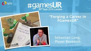 Careers: Forging a Career in #GamesUR