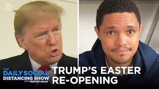 The economy gets a trillion-dollar stimulus, Amazon asks for donations during the pandemic, and Trump wants to re-open the country by Easter. #DailyShow #TrevorNoah #Easter  Donate #WithMe to No Kid Hungry: https://www.nokidhungry.org  Subscribe to The Daily Show: https://www.youtube.com/channel/UCwWhs_6x42TyRM4Wstoq8HA/?sub_confirmation=1   Follow The Daily Show: Twitter: https://twitter.com/TheDailyShow Facebook: https://www.facebook.com/thedailyshow Instagram: https://www.instagram.com/thedailyshow  Watch full episodes of The Daily Show for free: http://www.cc.com/shows/the-daily-show-with-trevor-noah/full-episodes  Follow Comedy Central: Twitter: https://twitter.com/ComedyCentral Facebook: https://www.facebook.com/ComedyCentral Instagram: https://www.instagram.com/comedycentral  About The Daily Show: Trevor Noah and The World's Fakest News Team tackle the biggest stories in news, politics and pop culture.  The Daily Show with Trevor Noah airs weeknights at 11/10c on Comedy Central.