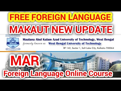 MAKAUT UNIVERSITY MAR Point  Free Foreign language course ...