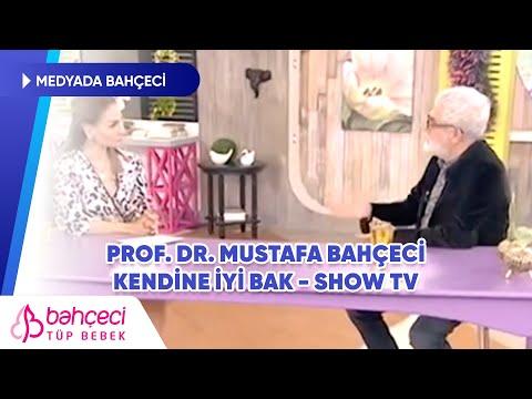 Show TV – Kendine İyi Bak – Prof. Dr. Mustafa Bahçeci