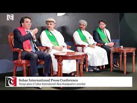 Press Conference to Reveal Design Plans of Sohar International's New Headquarters