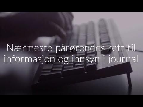 Nærmeste pårørendes rett til informasjon og innsyn i journal