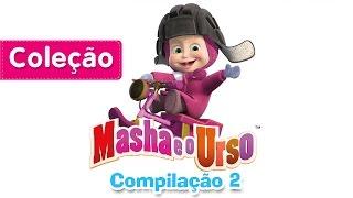 Masha e o Urso - Compilação 2 (20 minutos) 3 Episódios completos!