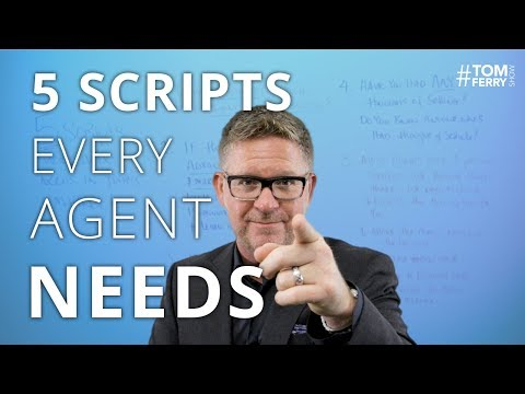 The BEST 5 Scripts Every Agent Needs in Today's Market | #TomFerryShow