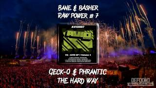 Bane & bAsher - RAW Power #7 (Raw Hardstyle Podcast)