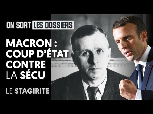 Vidéo, Le Stagirite - Le Média - Macron : Coup d'état contre la Sécu
