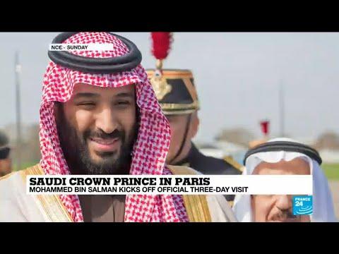 Saudi Crown Prince in Paris: Who is Mohammed Bin Salman?
