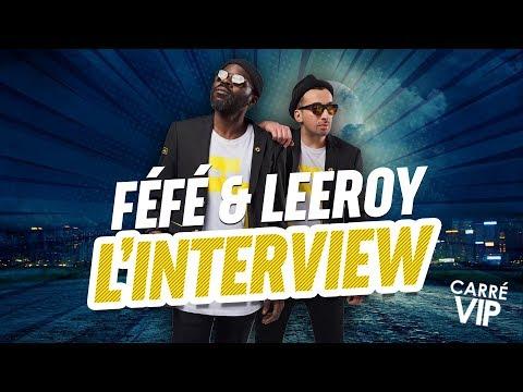 Féfé et Leeroy l'interview dans Carré Vip sur RTS
