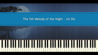 The 5th Melody of the Night - Shi Jin (Piano Tutorial)