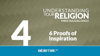 6 Proofs of Inspiration: The Doctrine of Inspiration - Part 3