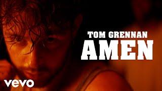 Tom Grennan Amen