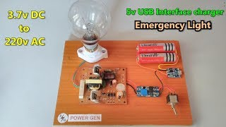 3.7v DC to 220v AC Emergency light using li-ion battery and USB charger module / 14w inverter board