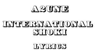 A2une_International Shoki (Lyrics Video)