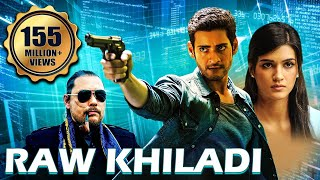 Raw Khiladi | MAHESH BABU Hindi Dubbed Movie | South Movies Hindi Dub