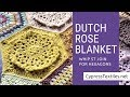 Dutch Rose Blanket CAL Part 4 - Whip St Join - CypressTextiles