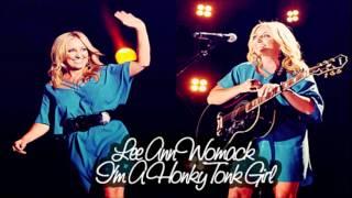 Lee Ann Womack – I'm A Honky Tonk Girl (Audio)