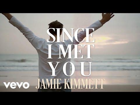 Since I Met You
