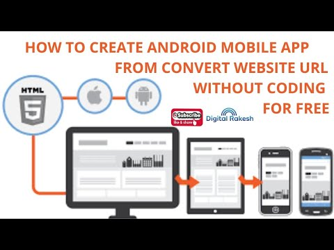 How to create Android mobile app from Convert website URL without coding for FREE