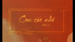 [Vietsub+pinyin] Con cáo nhỏ - Diệp Lý《Đông cung OST》| 小狐狸 - 叶里《东宫》插曲