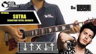 Cómo tocar Sutra de Sebastián Yatra Ft Dalmata en Guitarra | Tutorial + PDF GRATIS