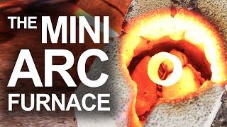 Mini Arc Furnace (Arc Reactor Technology IRL) - Video Youtube