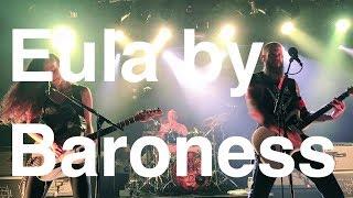 Baroness - Eula (Live in SO36 Berlin 2017)
