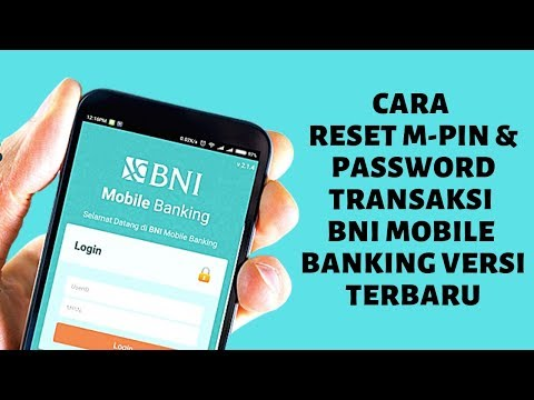 CARA RESET M PIN & PASSWORD TRANSAKSI DI APLIKASI BNI MOBILE BANKING VERSI TEBRARU 2019