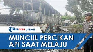 Bus Kurnia Hangus Terbakar, Percikan Api Muncul saat Melaju, Ini Nasib 12 Penumpang dan Sopir