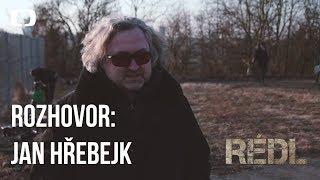 Rozhovor s Janem Hřebejkem o seriálu RÉDL