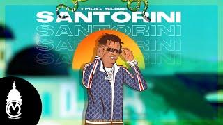 Thug Slime - Santorini (Visualiser)