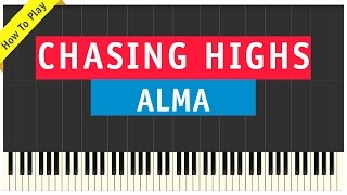 Alma - Chasing Highs - Piano Cover (How To Play Tutorial)