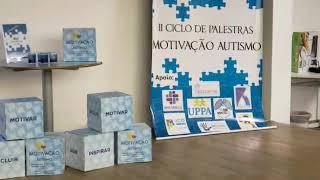 II Ciclo de Palestras Motivacao Autismo