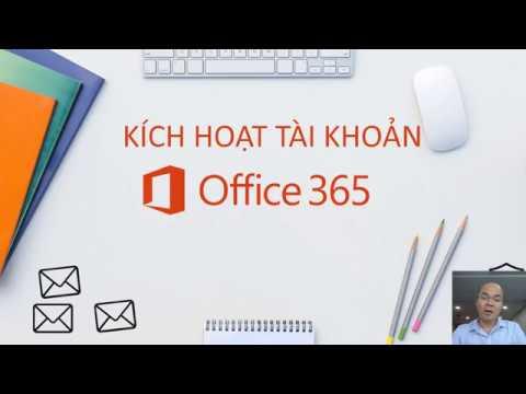 Kích hoạt tài khoản Office365 lần đầu